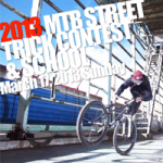 2013 MTB STREET TRICK CONTEST & SCHOOL