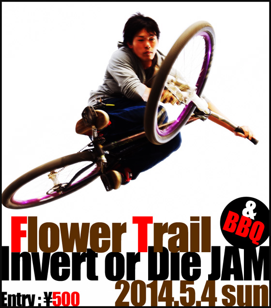 Flower Trail Invert or Die JAM